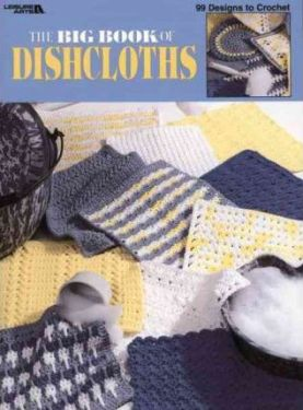 Leisure Arts 3027 Big Book of Dishcloths